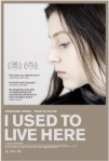 I Used To Live Here poster