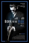 Born To Blue poster
